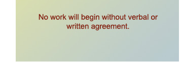 no work will begin without agreement